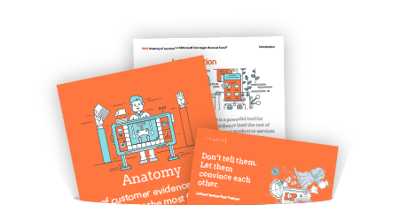 Master The Anatomy Of Great Customer Evidence
