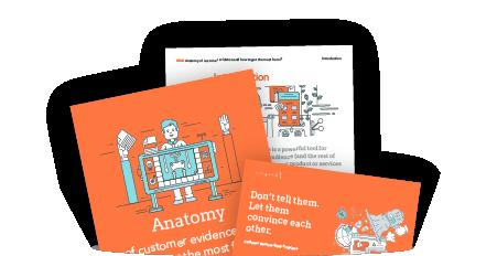 Master The Anatomy Of Great Customer Evidence